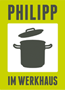 Cafe Philipp im werkhaus